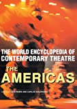 World Encyclopedia of Contemporary Theatre: The Americas (Vol 2), , 0415227453