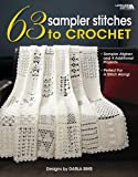 63 Sampler Stitches to Crochet (Leisure Arts #4423)