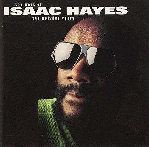 Isaac Hayes - The Best Of - The Polydor Year - Zortam Music