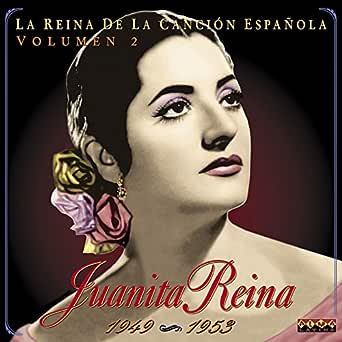 La Reina De La Canción Española Vol. 2 (1949-1953) de Juanita ...