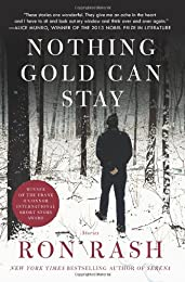 Nothing Gold Can Stay: Stories: Stories
