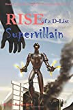 Rise of a D-List Supervillain (Volume 4)