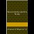 Worthington's War: A novel of Majestic 12 (The Prometheus Initiative)