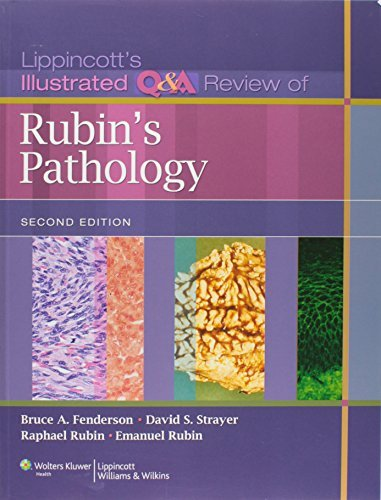 Lippincott's Illustrated Q&A Review of Rubin's Pathology, 2nd edition by Bruce A. Fenderson (2010-10-01)