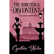 The Semester of Our Discontent (A Lila Maclean Academic Mystery Book 1)