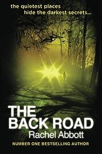 The Back Road by Abbott, Rachel (2013) Paperback