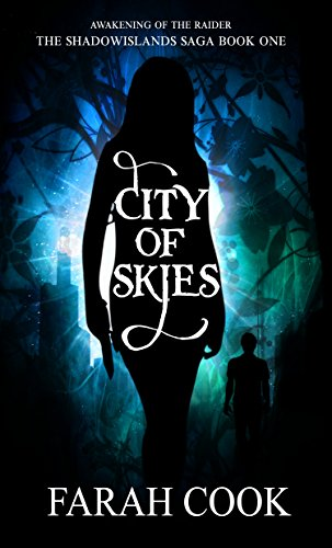 City of Skies (The Shadowislands Saga Book 1) by [Cook, Farah]