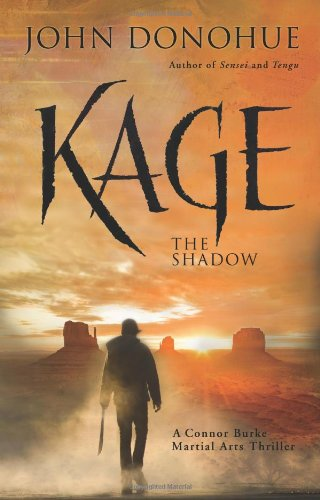 Read Online Kage The Shadow: A Connor Burke Martial Arts Thriller pdf