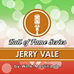 Jerry Vale   Wink Martindale