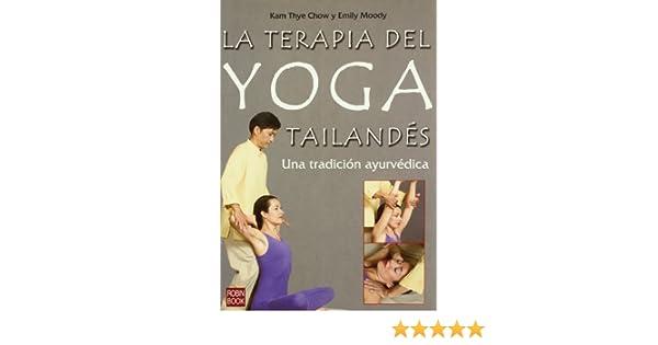 Terapia del yoga tailandes - tradicion ayurvedica: Amazon.es ...