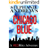 Chicago Blue: A Red Riley Adventure (Red Riley Adventures Book 1)
