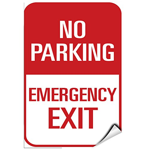 No Parking Emergency Exit Traffic Sign LABEL DECAL STICKER 9 inches x 12 inches
