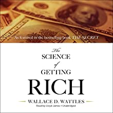 The Science of Getting Rich Audiobook by Wallace D. Wattles Narrated by Lloyd James