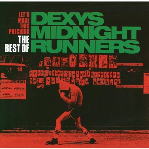 Let's Make This Precious: The Best Of Dexys Midnight Runners By Dexys Midnight Runners (2003-09-22) (The Best Of Dexys Midnight Runners)