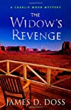 The Widow's Revenge, James D. Doss, 031236461X