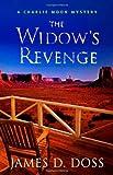 The Widow's Revenge, James D. Doss, 031236461X