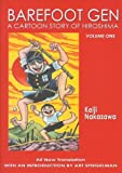 Barefoot Gen: A Cartoon Story of Hiroshima, Vol. 1