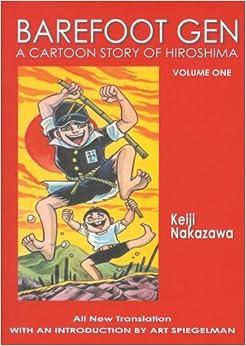 Barefoot Gen, Vol. 1: A Cartoon Story of Hiroshima