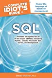 The Complete Idiot's Guide to SQL, Steven Holzner, 1615641092
