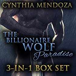 Shifter Romance: The Billionaire Wolf Paradise 3-in-1 Set