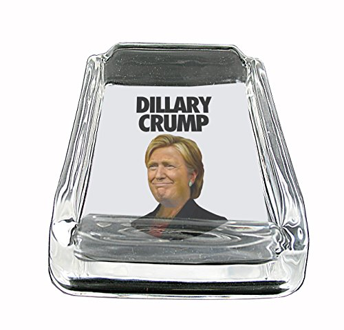 Dillary Crump Hysterical Presidential Campaign Mashup Glass Square Ashtray