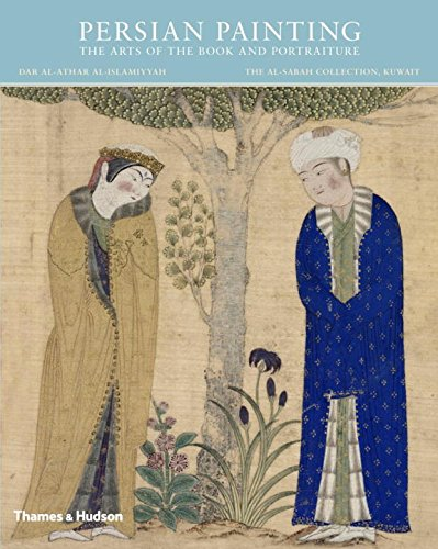 Persian Painting: The Arts of the Book and Portraiture