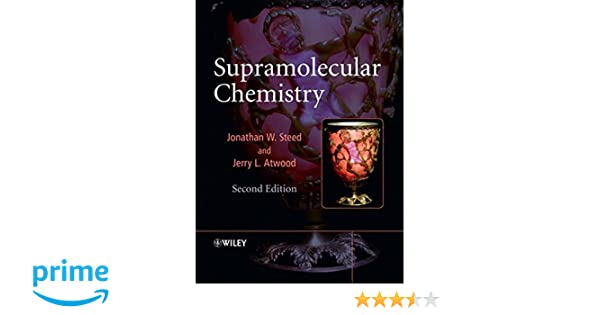 Amazon.com: Supramolecular Chemistry (9780470512340): Jonathan W. Steed, Jerry L. Atwood: Books