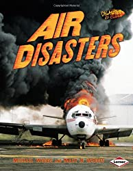 Disasters Up Close: Air Disasters