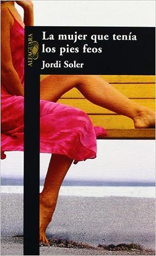 Book La mujer que tenía los pies feos (Spanish Edition)