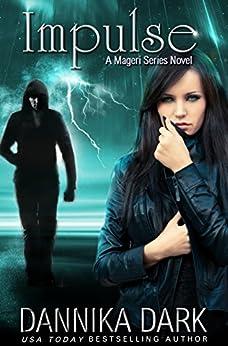 Impulse (Mageri Series Book 3) by [Dark, Dannika]