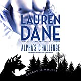 Alpha's Challenge  (Cascadia Wolves series, Book 6)