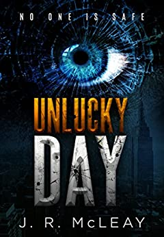 Unlucky Day by [McLeay, J.R.]