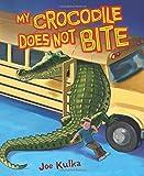 My Crocodile Does Not Bite (Carolrhoda Picture Books)