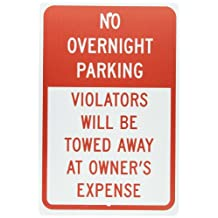 """NMC TM57H Traffic Sign, Legend """"NO OVERNIGHT PARKING VIOLATORS WILL BE TOWED AWAY AT OWNER'S EXPENSE"""", 12"""" Length x 18"""" Height, 0.063 Aluminum, Red On White"""