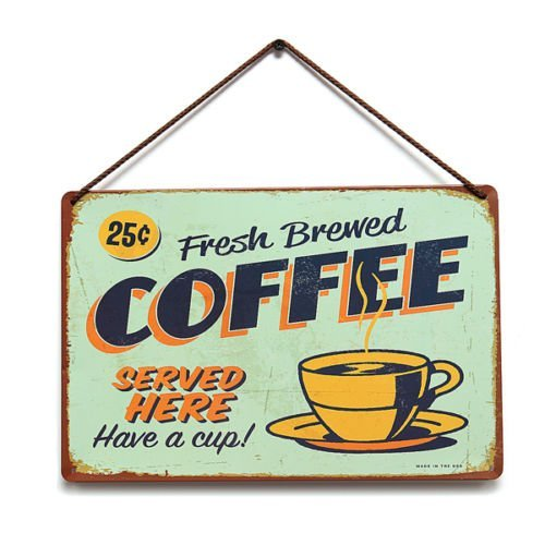 Fresh Brewed Coffee for Wall Bar Pub Home Decor