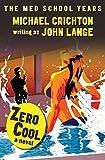 Zero Cool: A Novel (Hard Case Crime Book 41)