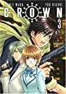 Crown, tome 3  par Higuri