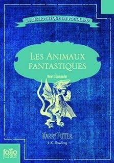 Les animaux fantastiques : vie et habitat des animaux fantastiques, Rowling, J.K.