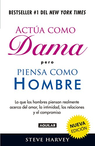 Act A Como Dama Pero Piensa Como Hombre   Act Like A Lady  Think Like A Man  Spanish Edition