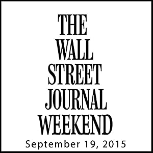 Weekend Journal 09-19-2015 Newspaper / Magazine