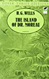 The Island of Dr. Moreau (Dover Thrift Editions), H. G. Wells, 0486290271