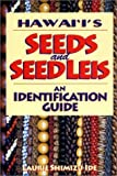 img - for Hawai'I's Seeds and Seed Leis: An Identification Guide by Laurie Shimizu Ide (2000-11-04) book / textbook / text book