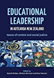 img - for Educational leadership in Aotearoa New Zealand: Issues of context and social justice book / textbook / text book