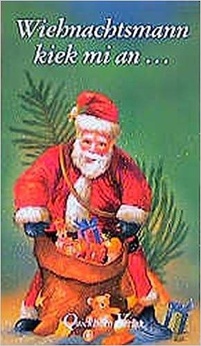 Plattdeutsche weihnachtsgedichte de wiehnachtsmann