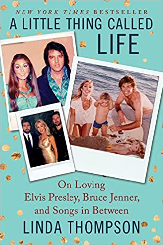 A Little Thing Called Life Bruce Jenner and Songs in Between On Loving Elvis Presley