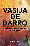 Vasija de barro (Spanish Edition)