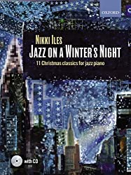 Jazz on a Winter's Night + CD: 11 Christmas classics for jazz piano (Nikki Iles Jazz series)
