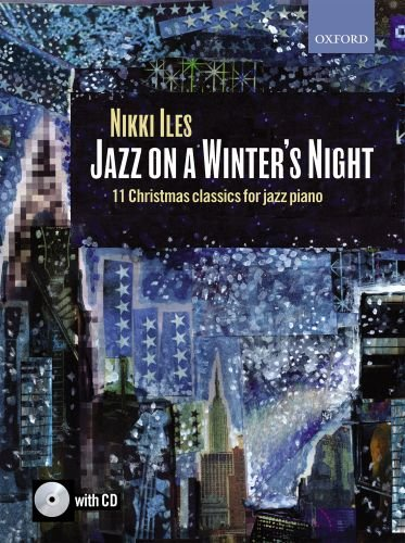 Jazz on a Winter's Night + CD: 11 Christmas classics for jazz piano (Nikki Iles Jazz series) Christmas Jazz Sheet Music