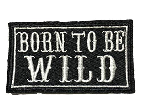 (Born to BE Wild Embroidered Patch Tactical Military Morale Biker Motorcycle Quote Saying Humor Series Iron or Sew-on Emblem Badge Appliques Application Fabric)