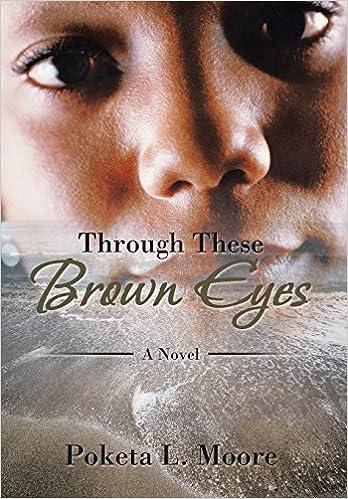 Book Through These Brown Eyes: A Novel
